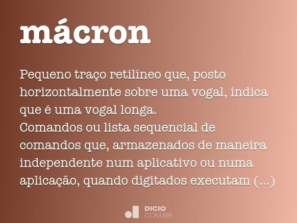 Macron Dicio Dicionario Online De Portugues