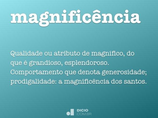 magnific�ncia