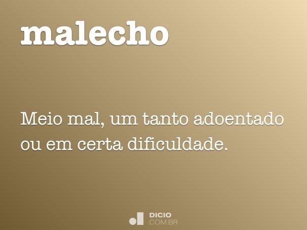 malecho