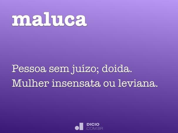 maluca