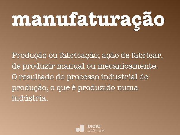 manufatura��o