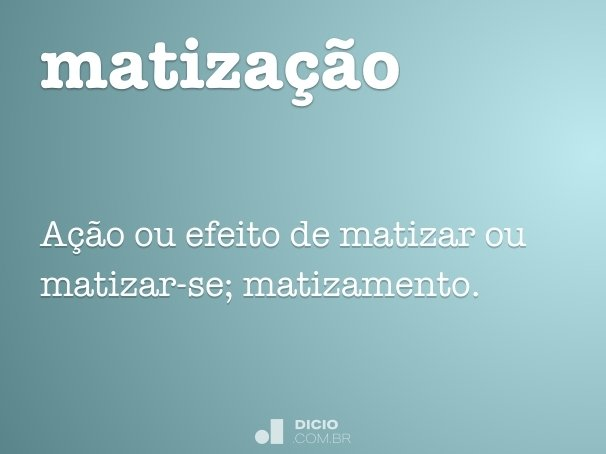 matiza��o