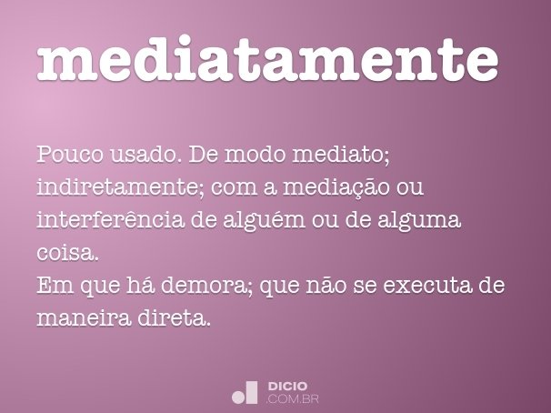 mediatamente