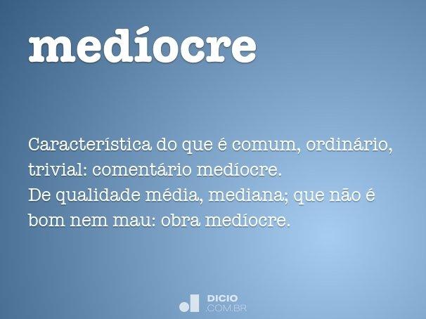 medíocre