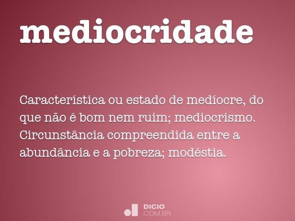 mediocridade
