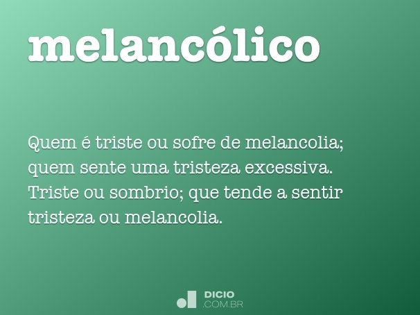 melanc�lico