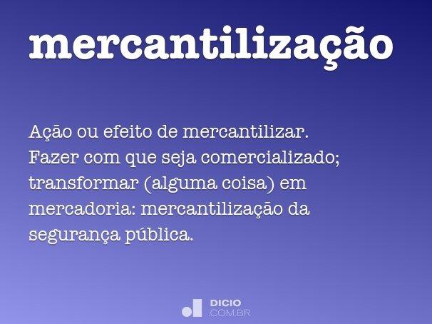 mercantiliza��o