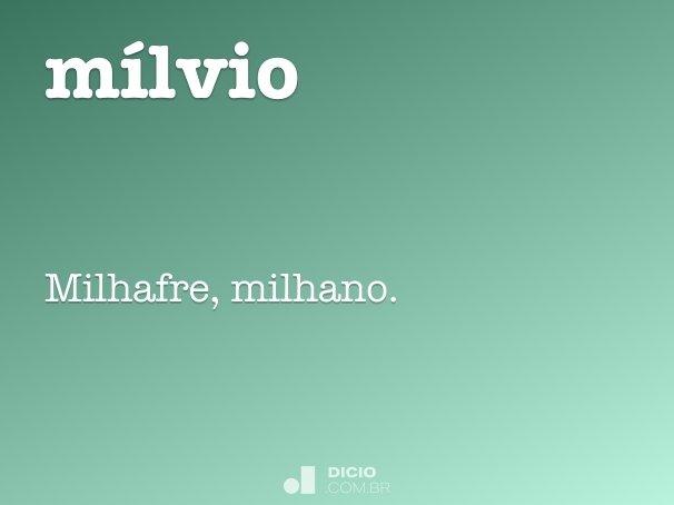 mílvio