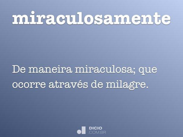 miraculosamente