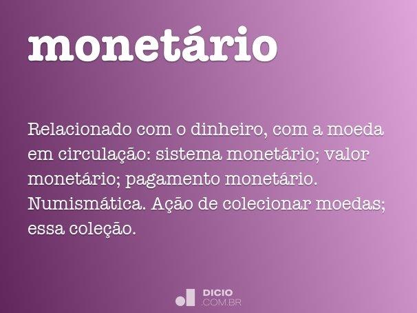 monet�rio