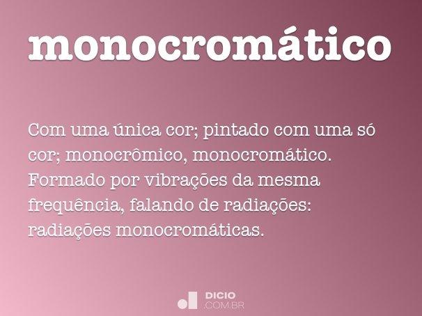 monocrom�tico