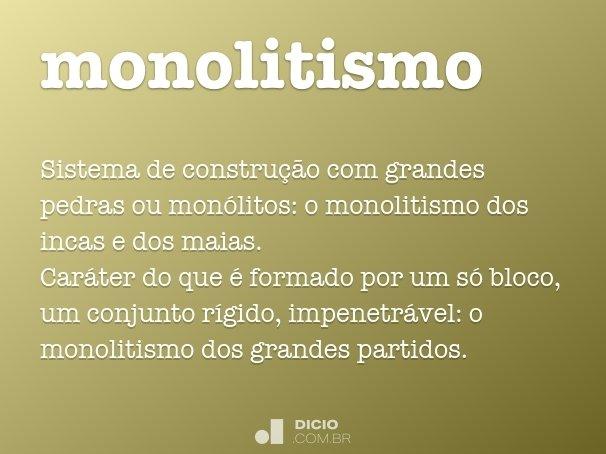 monolitismo