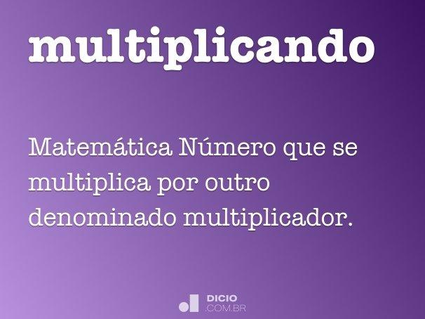 multiplicando