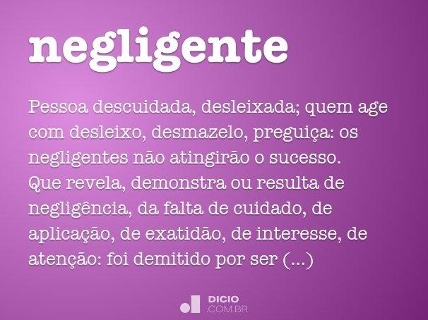 negligente