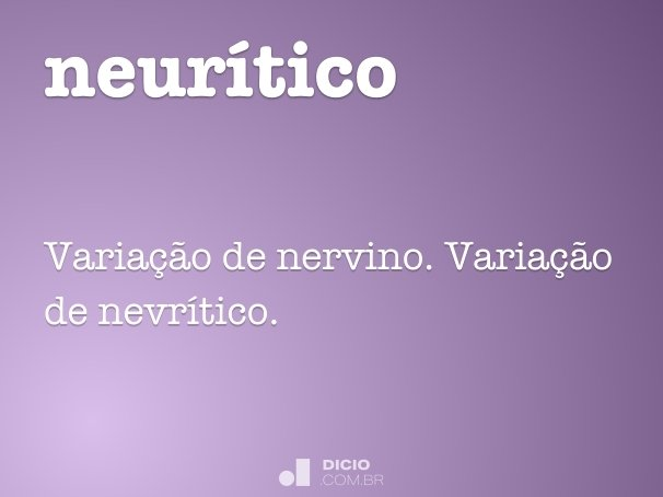 neur�tico