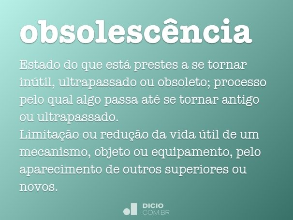 obsolesc�ncia