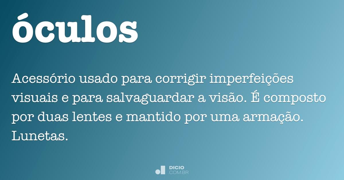 6062bd0385385 Óculos - Dicio