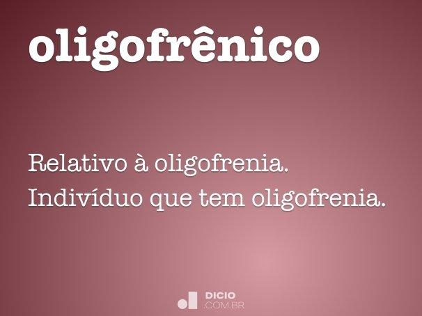 oligofr�nico