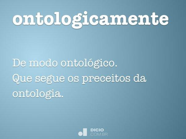ontologicamente