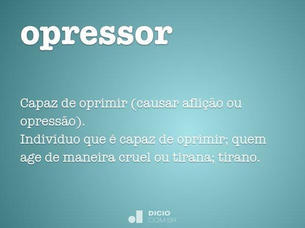 opressor