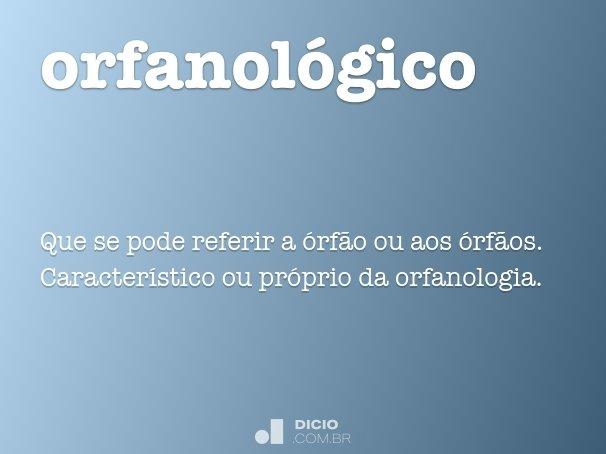 orfanol�gico
