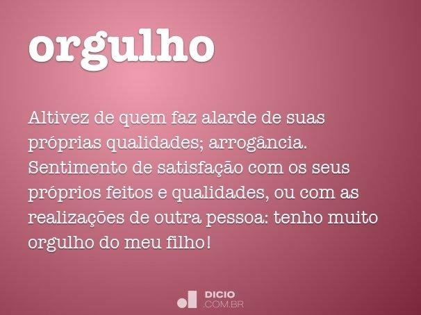 Orgulho Dicio Dicionário Online De Português