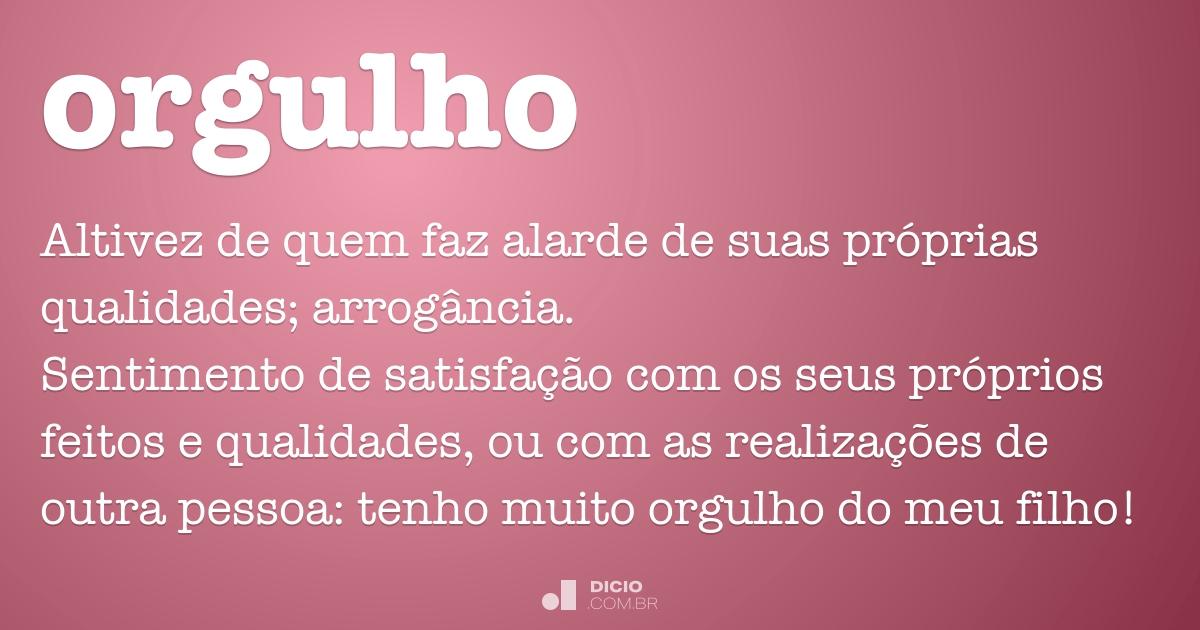 Meus Filhos São O Meu Orgulho: Dicio, Dicionário Online De Português