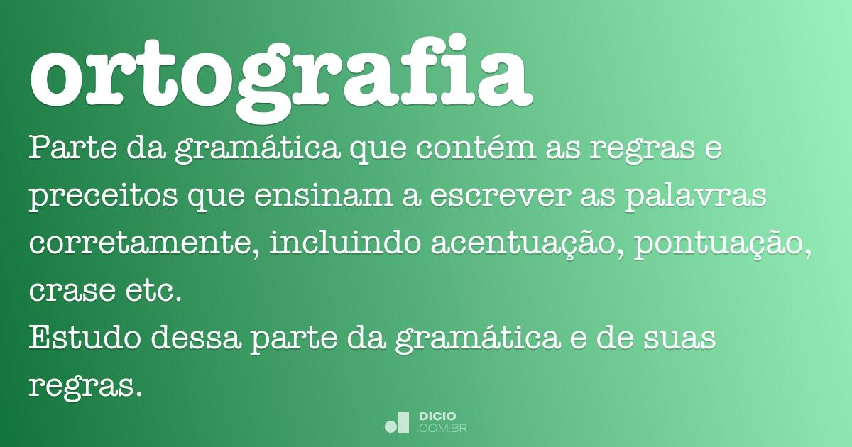 Ortografia - Dicio, Dicionário Online de Português