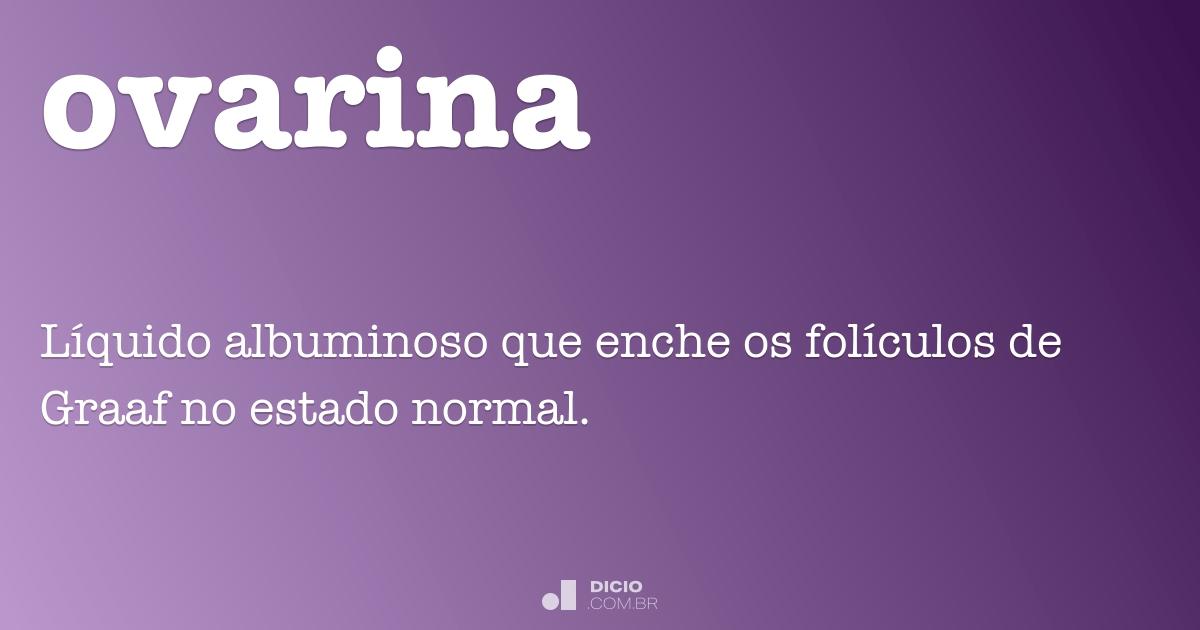 ovarina dicio dicionário online de português