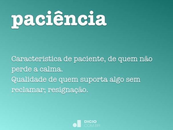 paci�ncia