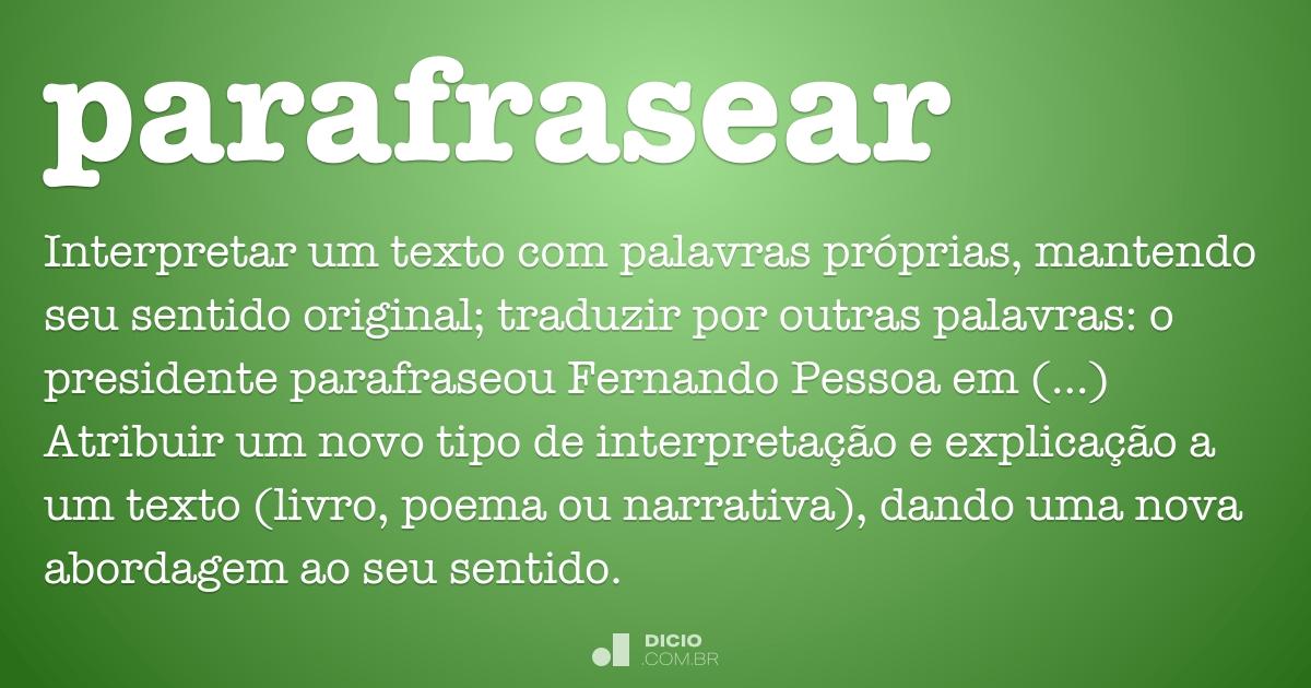 Parafrasear - Dicio, Dicionário Online de Português