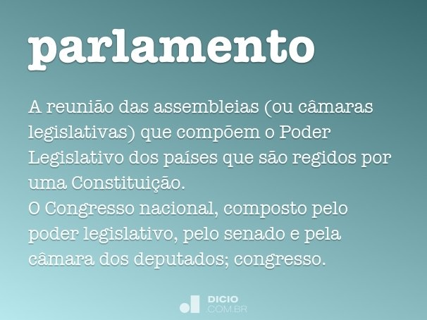 Parlamento dicio dicion rio online de portugu s for Parlamento on line