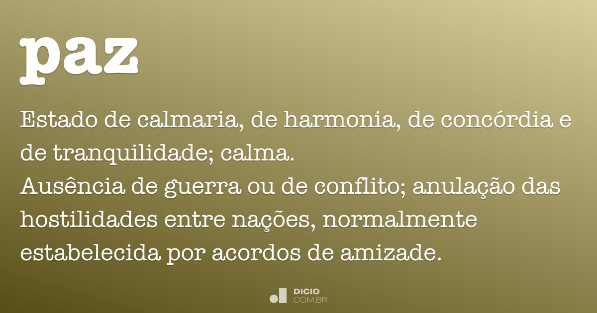Paz dicio dicion rio online de portugu s for Frases de calma interior