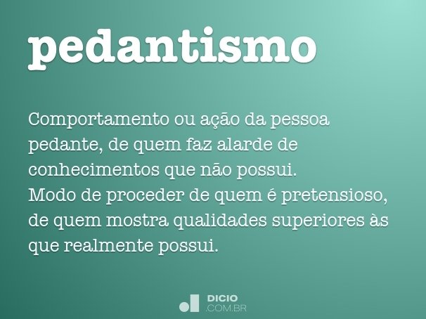 pedantismo