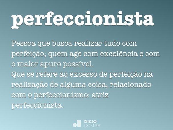 perfeccionista