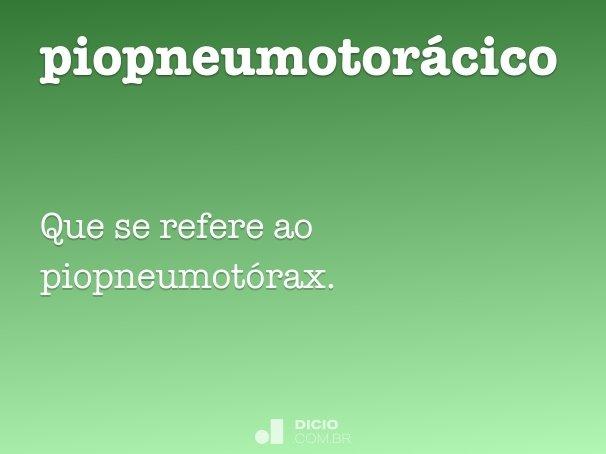 piopneumotor�cico