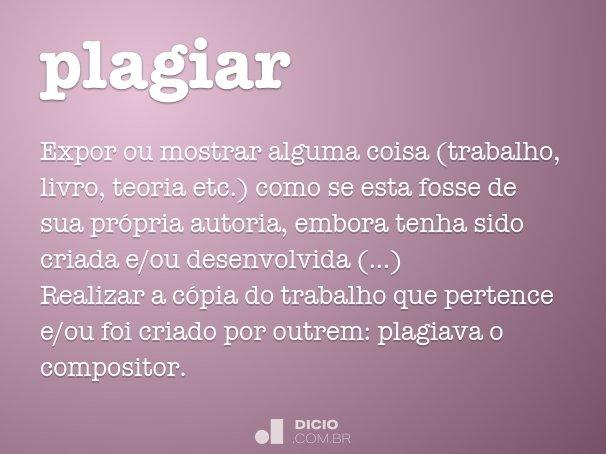 Plagiar - Dicio, Dicionário Online de Português