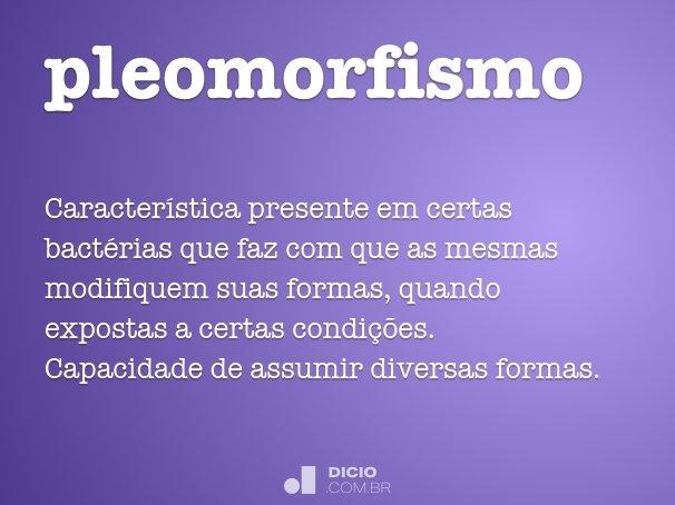 pleomorfismo