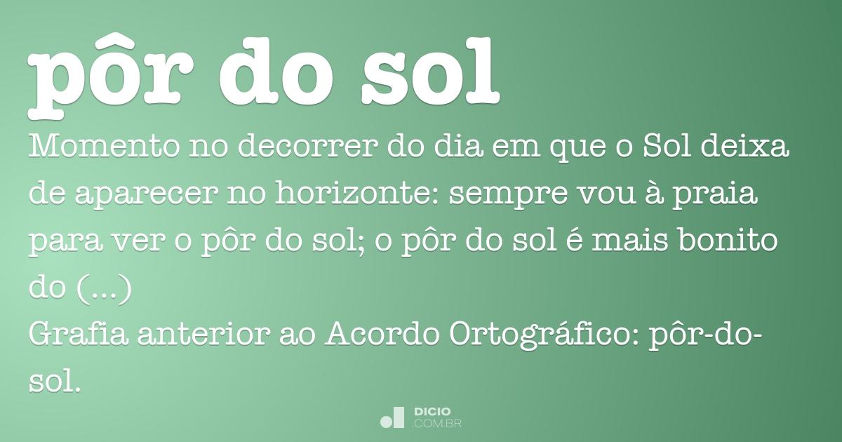 Pôr Do Sol Dicio Dicionário Online De Português