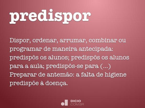 predispor