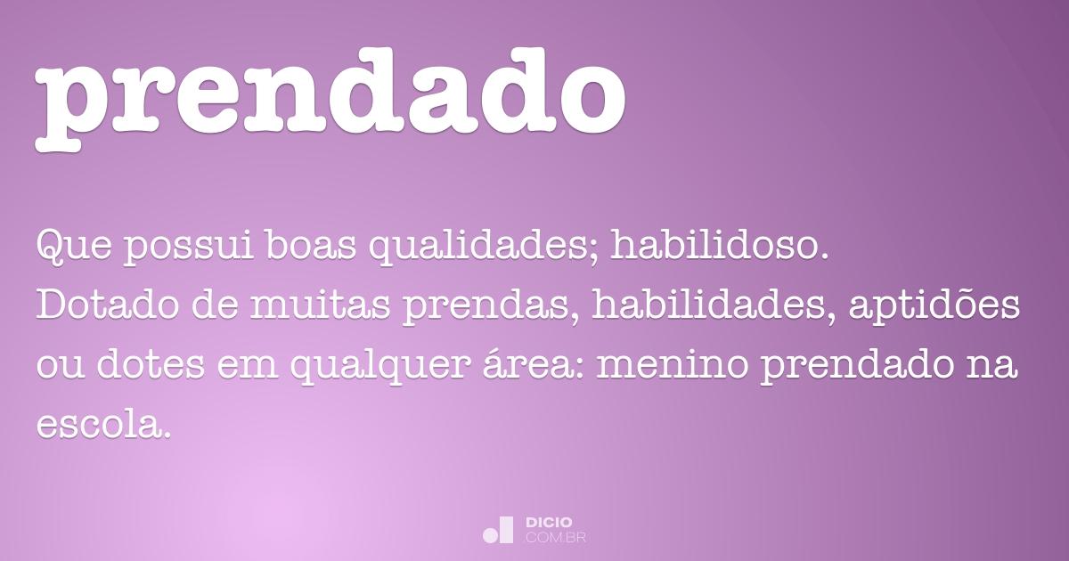 Prendado Dicio Dicionário Online De Português