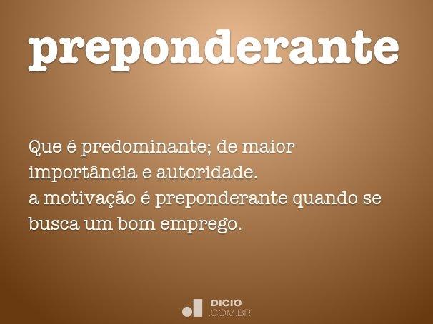 preponderante