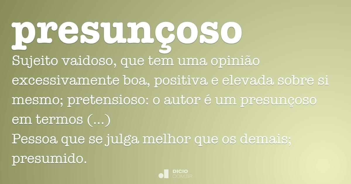 Presunçoso Dicio Dicionário Online De Português