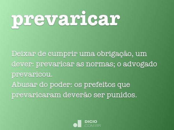 prevaricar