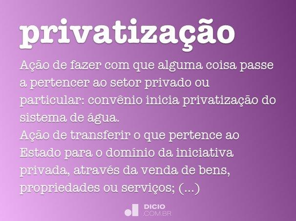 privatiza��o