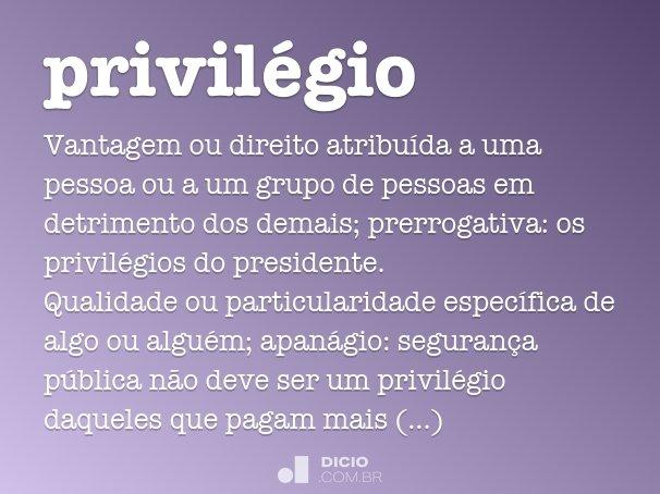 privilégio
