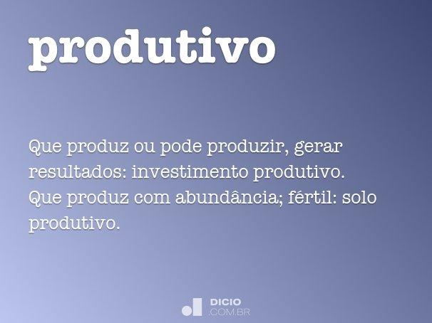 produtivo
