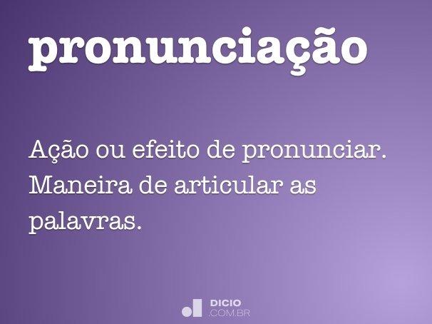 pronuncia��o