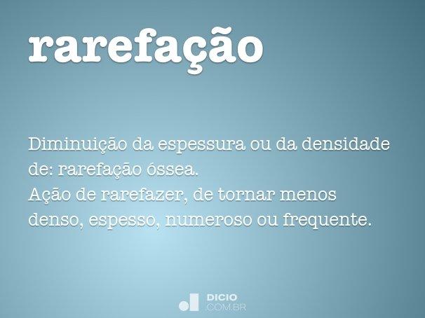 rarefa��o