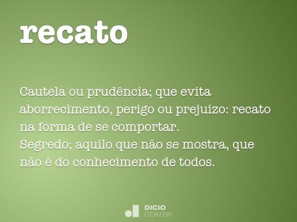 recato